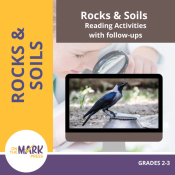 Rocks & Soils Reading Activities with Follow-Ups Gr. 2-3