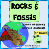Rocks and Fossils Complete Lesson Set Bundle (NGSS & TEKS)