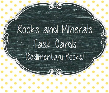 Rocks and Mineral Task Cards (3 sets of Task Cards!!)