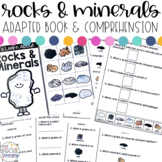 Rocks and Minerals Adapted Book & Comprehension for Specia