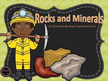 Rocks and Minerals -An Elementary Reading Comprehension Unit