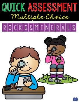 Rocks and Minerals Assessment Quick Multiple Choice Test