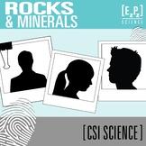 Rocks and Minerals CSI Science