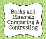 Rocks and Minerals Compare and Contrast