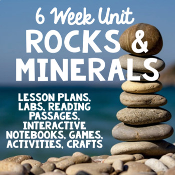 Rocks and Minerals BUNDLE - 6 Week Earth Science Unit