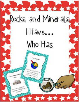 Rocks and Minerals I Have Who Has? Game
