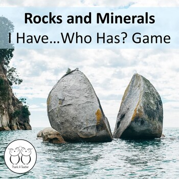 Rocks and Minerals : I Have Who Has? Game