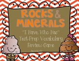 Rocks and Minerals I Have, Who Has? Test Prep Review Game