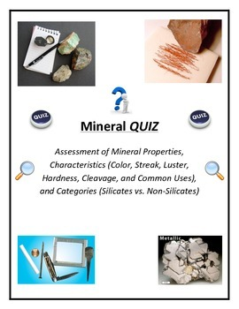Rocks and Minerals: MINERAL QUIZ - Variety of Topics