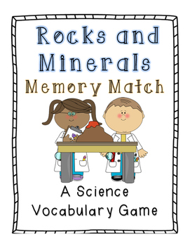 Rocks and Minerals Memory Match: A Science Vocabulary Game