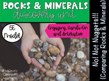 Properties of Rocks: No! Not Nuggets (Compare & Contrast - 5E Activity)