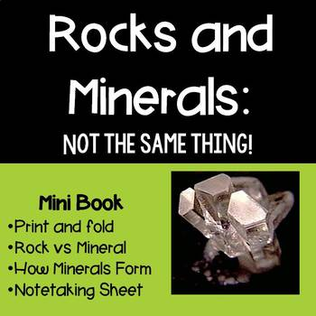 Rocks and Minerals: Not the same thing! Mini Book