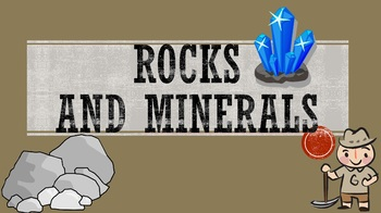 Rocks and Minerals (Powerpoint)