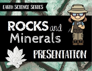 Rocks and Minerals Presentation - Earth Science Series