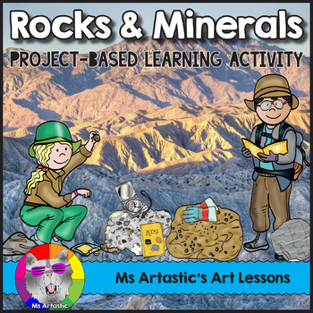 Rocks and Minerals, Project-Based Learning Activity