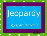 Rocks and Minerals Review Jeopardy