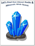 Rocks and Minerals Science Webquest for Google Apps - Internet Activity