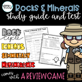 Rocks and Minerals Study Guide and Test