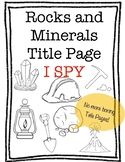 Rocks and Minerals Title Page I Spy