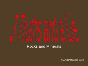 Rocks and Minerals Three Truths and a Lie (Game)