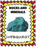 Rocks and Minerals Webquest
