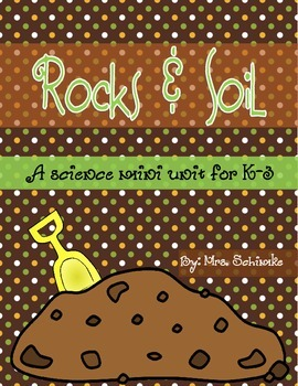 Rocks and Soil Science Mini Unit for K-3