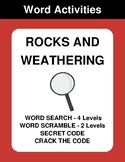 Rocks and weathering - Word Search, Word Scramble,  Secret Code,  Crack the Code