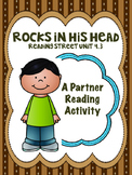 Rocks in His Head Reading Street 3rd Grade Unit 4 Partner Read centers groupwork