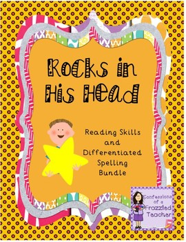 Rocks in His Head Spelling and Reading Bundle (Scott Foresman Reading Street)