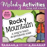 Rocky Mountain {Prepare, Present & Practice Do Pentatonic}