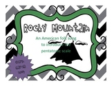 """Rocky Mountain"": introducing the pentatonic scale (do re mi so la)"