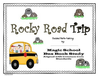 Rocky Road Trip - Magic School Bus Book Study