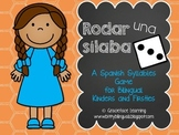Rodar una sílaba - Spanish Syllable Practice for Bilingual Kinders and Firsties