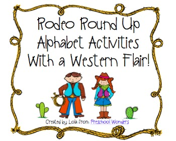 Rodeo Round Up Alphabet Activities With a Western Flair!