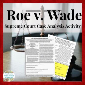 Roe v Wade Supreme Court Case Document Analysis Activity A