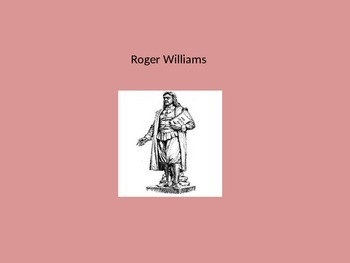 Roger Williams - Founder Rhode Island Power point life his