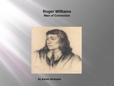 Roger Williams Man of Conviction Illustrated Power Point poem