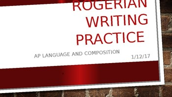 Rogerian Writing Practice Intro Lesson