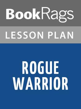 Rogue Warrior Lesson Plans