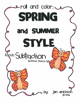 Roll and Color SPRING AND SUMMER STYLE:  Subtraction