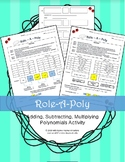 Adding, Subtracting, Multiplying Polynomials: Role-A-Poly