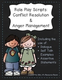 Role Play Scripts: Conflict Resolution & Anger Management
