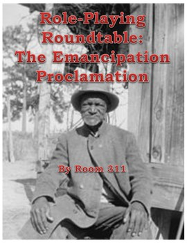 Role-Playing Roundtable: The Emancipation Proclamation