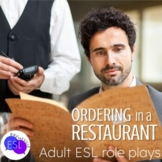 Role Plays for ESL Adults:  Ordering in a Restaurant