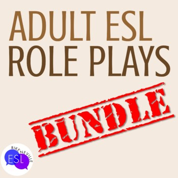 Role Plays for ESL Adults BUNDLE