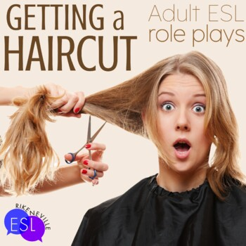Role Plays for ESL Adults:  Getting a Haircut