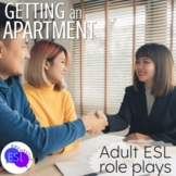 Role Plays for ESL Adults:  Getting an Apartment & more