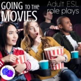 Role Plays for ESL Adults:  Going to the Movies