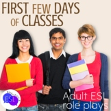 Role Plays for ESL Adults:  the First Few Days of Classes