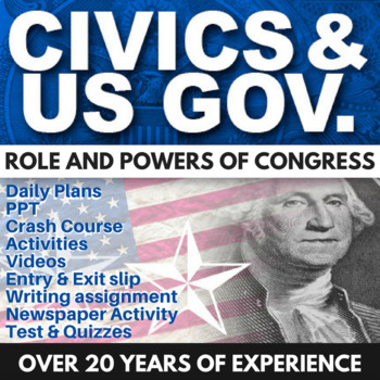 Role and Powers of Congress - Civics - Chapter 5 - Holt